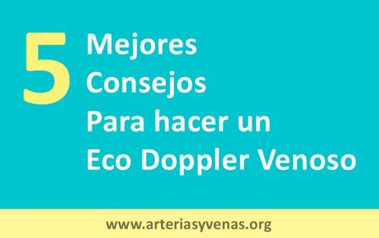 Los cinco mejores consejos para hacer un eco Doppler venoso