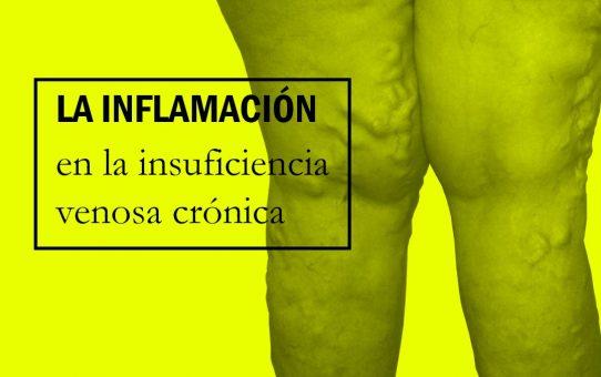 La Inflamación en la Insuficiencia Venosa Crónica