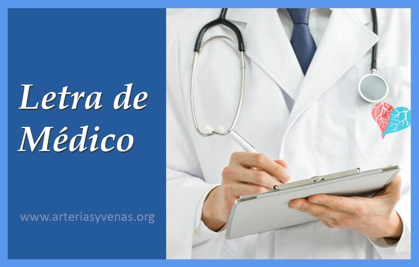 La letra del médico