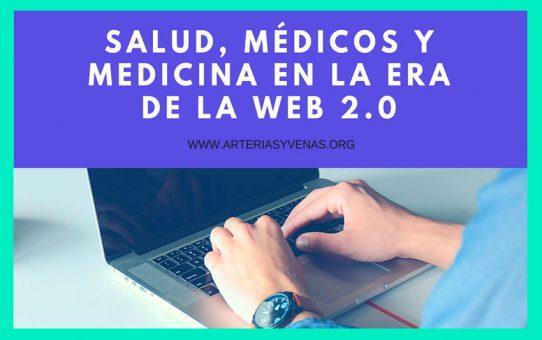 Salud, médicos y medicina en la era de la Web 2.0