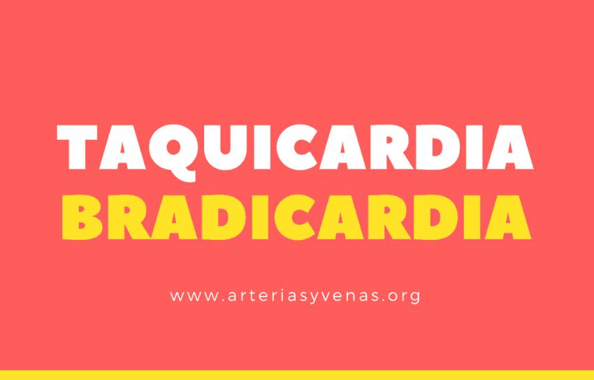 Taquicardia y bradicardia